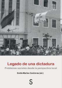 Legado de una dictadura. Problemas sociales desde una perspectiva local